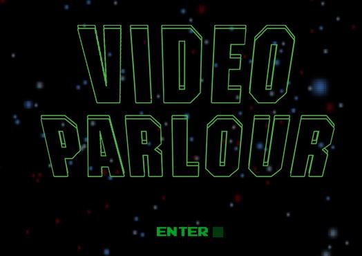 Video Parlour